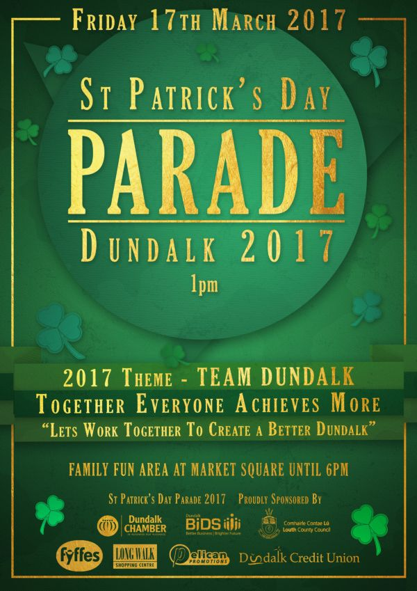 St Patricks Day 2017 v3 Poster Dundalk County Louth Ireland