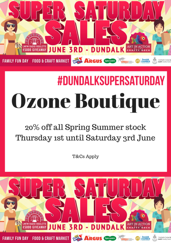 Ozone Boutique Dundalk Super Saturday 2017