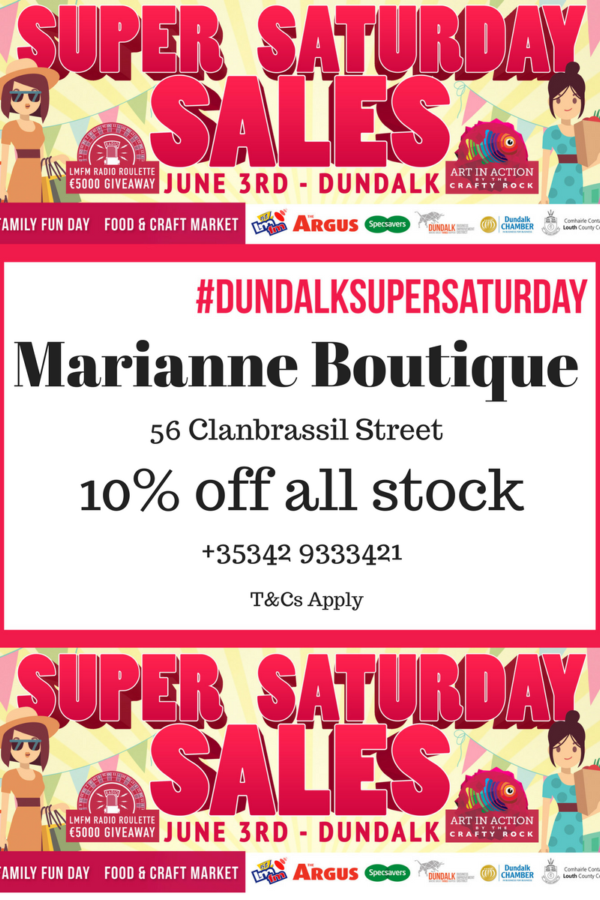 Marianne Boutique Dundalk super saturday offer 2017