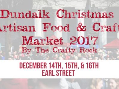 Dundalk Christmas Market on Earl Street Ireland 2017