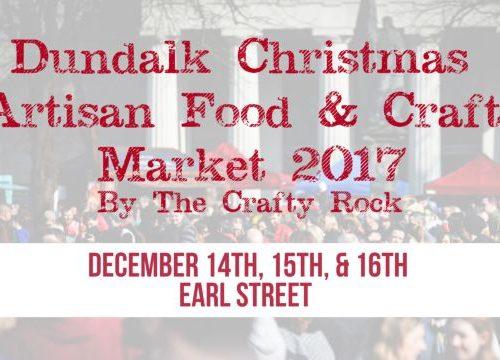 Dundalk Christmas Market on Earl Street Ireland 2017