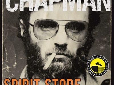Michael Chapman Spirit Store 10th May