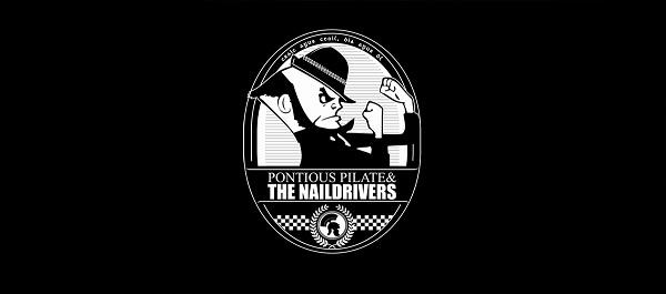 Pontious Pilate & The Naildrivers 17-11-18