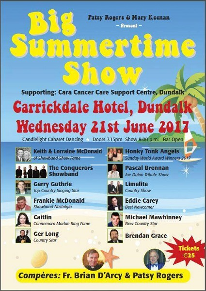 Big Summertime Show Wednesday 20th June Carrickdale hotel