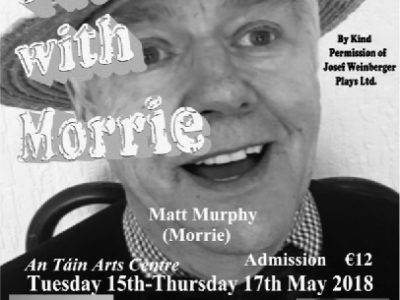 Tuesdays with Morrie 15th - 17th May ~ An Táin Arts Centre