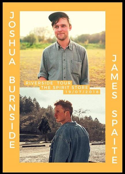 James Spaite & Joshua Burnside ~ The Spirit Store Thursday 19th July
