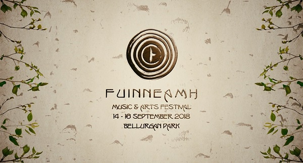 Fuinneamh Festival 2018 Bellurgan Park ~ September 14th – 16th
