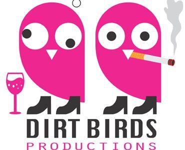 Comedy: Dirtbirds Friday 6th April