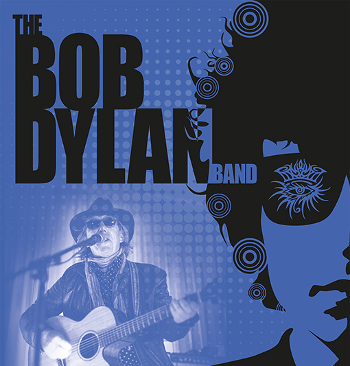 The Bob Dylan Band Sunday 4th February