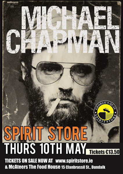 Michael Chapman Spirit Store 10th May