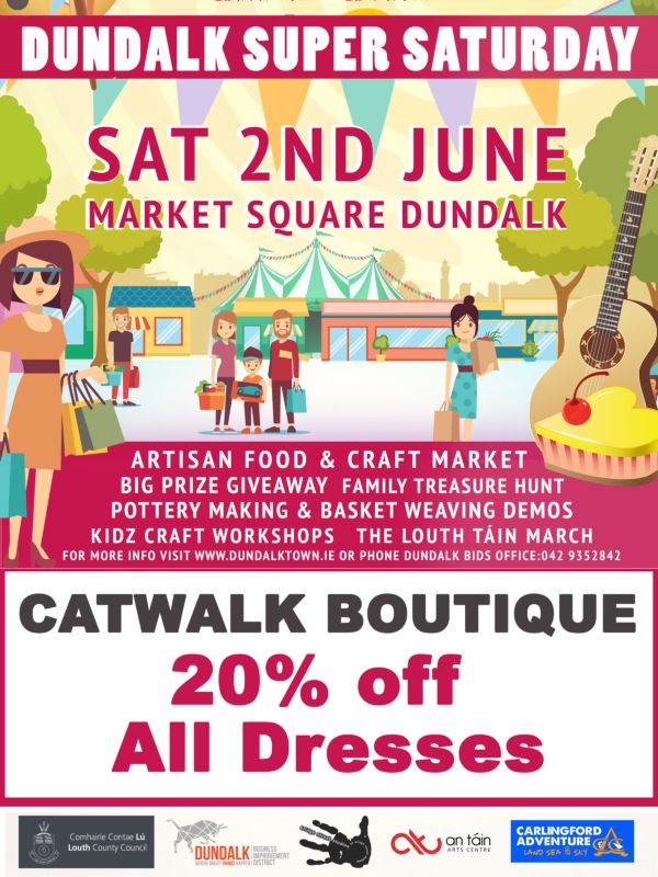 Catwalk Boutique Dundalk Super Saturday 2018