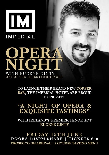 Opera Night with Eugene Ginty 15th June ~ Imperial Hotel