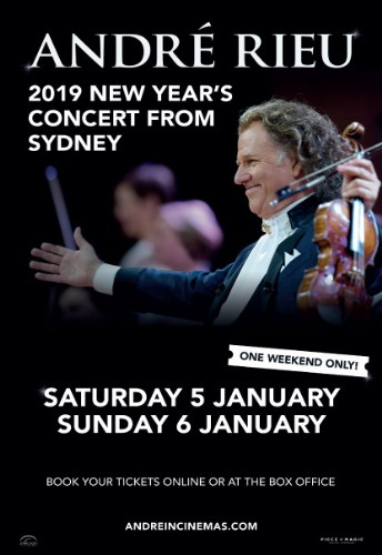 Andre Rieu 2019 New Years Concert from Sydney ~ Saturday 5th January Dundalk