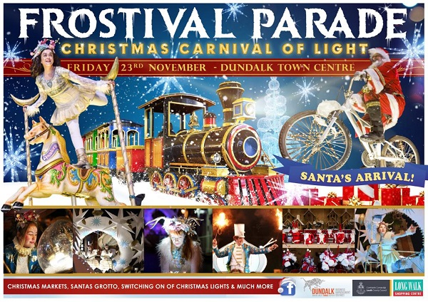 Christmas Carnival of Light parade to attract thousands to Dundalk Town Centre for Frostival