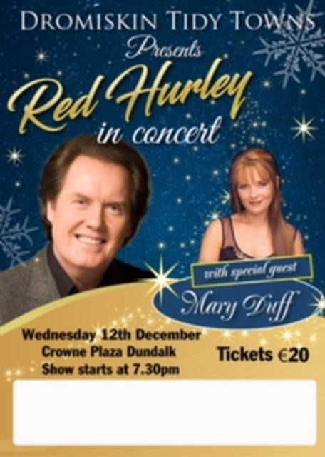 Concert Red Hurley & Mary Duff ~ Crowne Plaza Dundalk 12 December