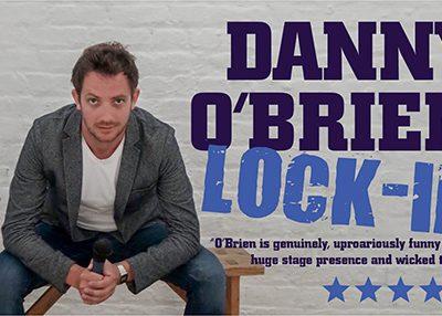 """Danny O'Brien """"Lock In"""" ~ The Spirit Store Saturday 6th April"""