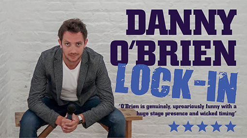 "Danny O'Brien ""Lock In"" ~ The Spirit Store Saturday 6th April"