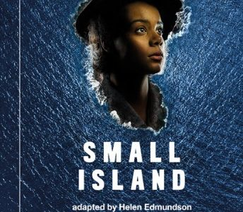 Small Island - from National Theatre (ROI) ~ Dundalk Omniplex