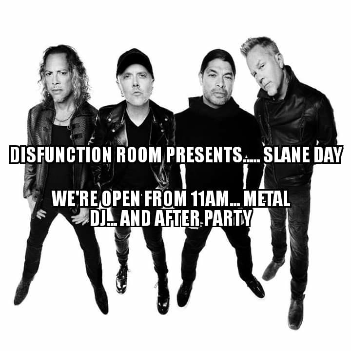 Metallica Slane..Pre And After Party ~ DisFunction Room Uisce Beatha Bar Dundalk