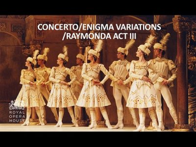 Ballet | Concerto/Enigma Variations/Raymonda Act III ~ Dundalk Omniplex
