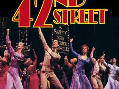 Musical | 42nd Street - The Musical ~ Dundalk Omniplex