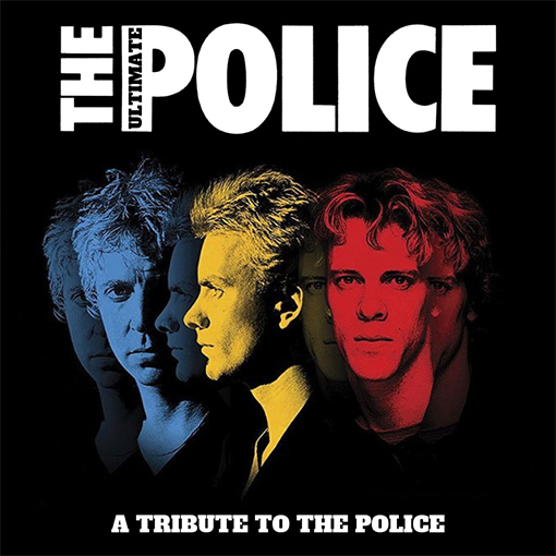 Tribute Band | The Ultimate Police - A Tribute To The Police ~ Friday 21 February The Spirit Store Dundalk