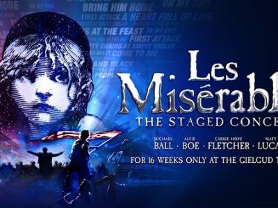 Theatre | Les Miserables: The Staged Concert - LIVE ~ Dundalk Omniplex