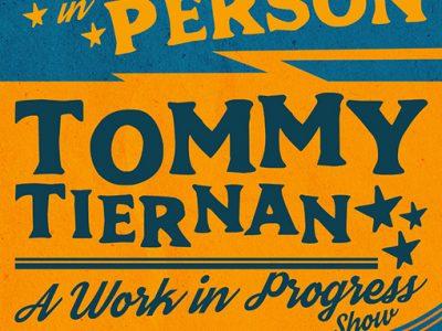 "Comedy | Tommy Tiernan ""A Work In Progress Tour"" ~ Friday 21 February"