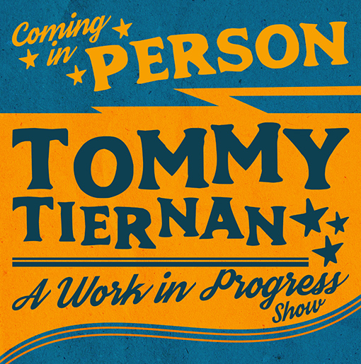 "Comedy | Tommy Tiernan ""A Work In Progress Tour"" ~ Friday 21 February"
