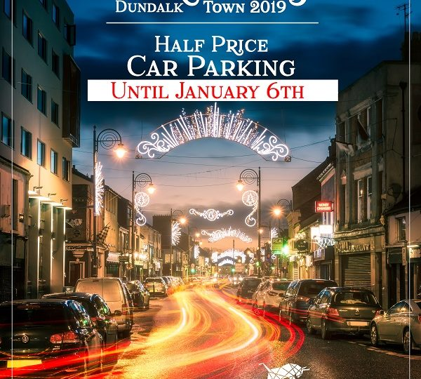 Dundalk Parking at Christmas 2019