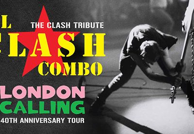 Music | El Clash Combo London Calling 40th Anniversary Tour ~ Saturday 8 February