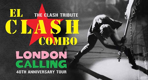 Music | El Clash Combo London Calling 40th Anniversary Tour ~ Saturday 8 February