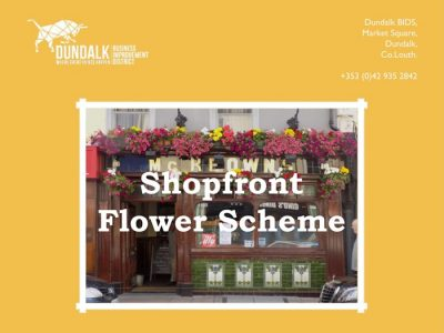 Dundalk Shopfront Flower Scheme