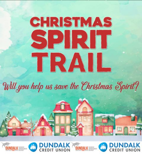 Christmas Spirit Trail in Dundalk
